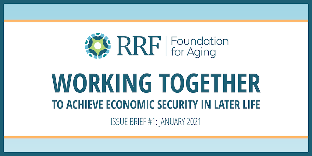 Header - Working Together to Achieve Economic Security in Later Life